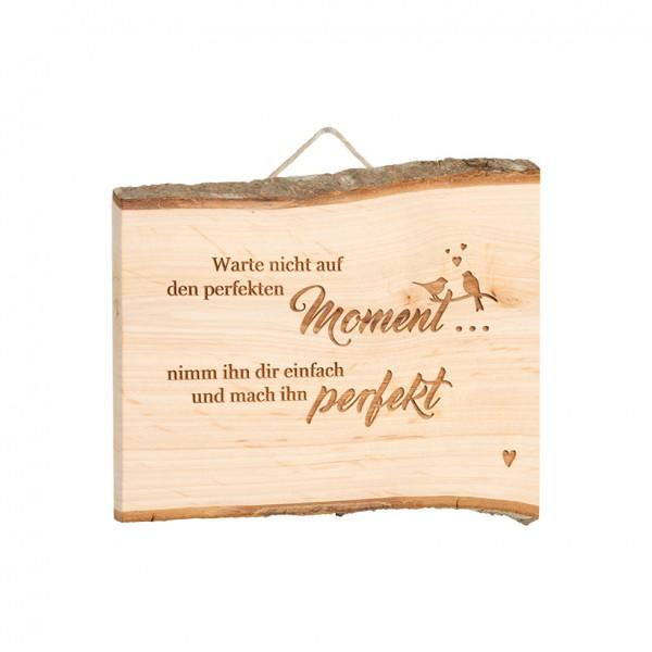 """Spruchschild Tafel: """"Warte nicht auf den perfekten…"""""""