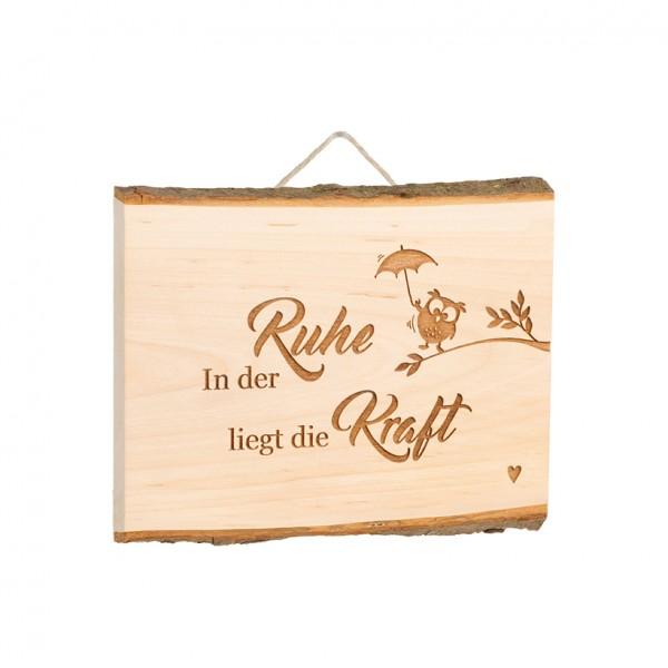 """Spruchschild Tafel: """"In der Ruhe liegt die Kraft"""""""