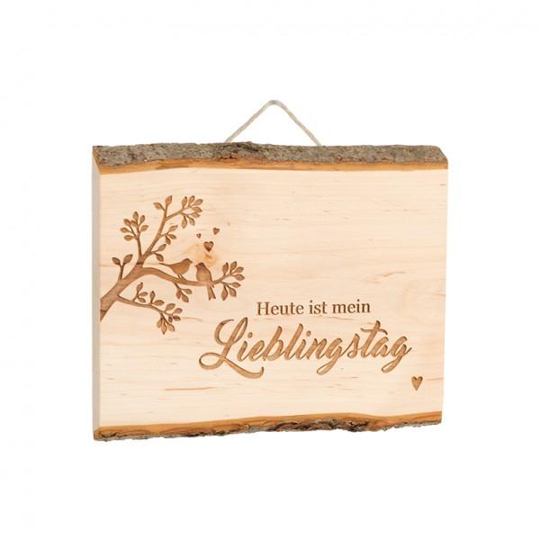 """Spruchschild Tafel: """"Heute ist mein Lieblingstag"""""""